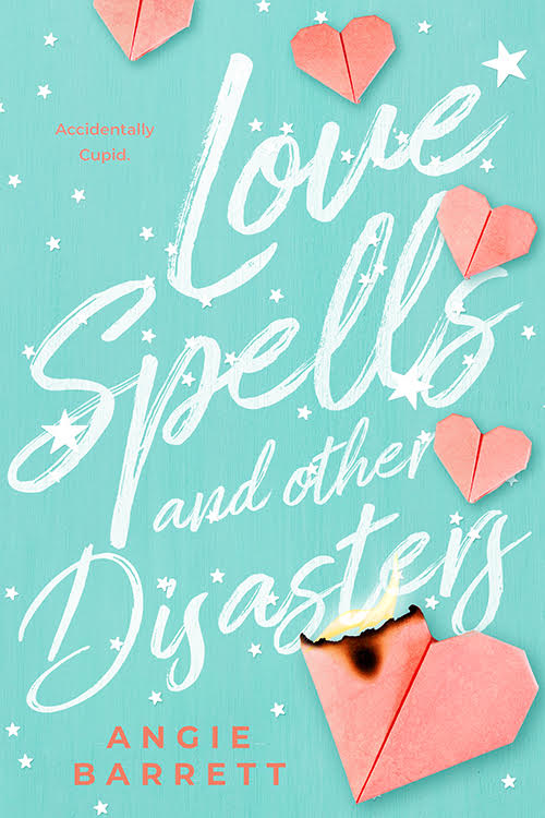 LOVE SPELLS AND OTHER DISASTERS by Angie Barrett